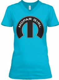 Mopar Girl V-Neck Turquoise BELLA+CANVAS Women's V-Neck Tee $23.99