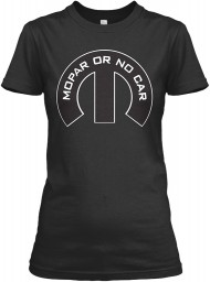 Mopar Or No Car M Black Gildan Women's Relaxed Tee $21.99