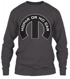Mopar Or No Car M Heavy Metal Next Level Men's Long Sleeve Tee $26.99