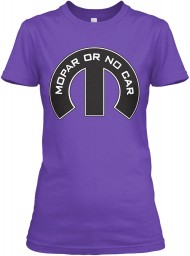 Mopar Or No Car M Purple Rush Next Level Womens Boyfriend Tee $23.99