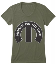 Mopar Or No Car M Military Green Next Level Womens Tri-Blend Tee $25.99