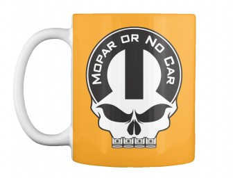 Mopar Or No Car Skull Athletic Gold Teespring Mug $14.99
