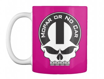 Mopar Or No Car Skull Magenta Teespring Mug $14.99