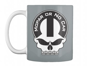 Mopar Or No Car Skull Md Grey Teespring Mug $14.99