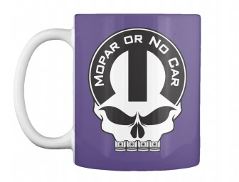 Mopar Or No Car Skull Purple Teespring Mug $14.99