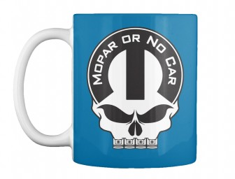 Mopar Or No Car Skull Royal Blue Teespring Mug $14.99
